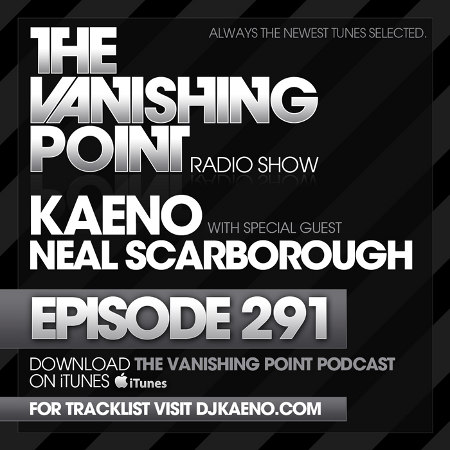The Vanishing Point 291 with Kaeno and Neal Scarborough
